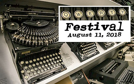 QWERTY Festival – A Celebration of the Typewriter, Aug. 11, 2018